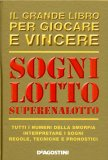 Sogni, Lotto, Superenalotto