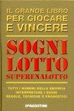 Sogni, Lotto, Superenalotto