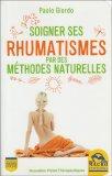 Soigner Ses Rhumatismes par Des Methodes Naturelles - Libro