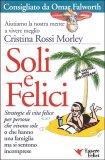 SOLI E FELICI — Versione nuova di Cristina Rossi Morley