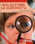 Sollecitare la Curiosità + CD con le Musiche di Mozart  - Libro