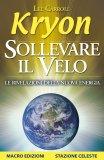 Kryon - Sollevare Il Velo - Libro