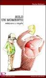 Solo un Momento — Libro