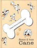 Sono il Tuo Cane - L'Album del Tuo Amico Peloso - Libro