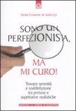 Sono un Perfezionista, Ma mi Curo! — Libro