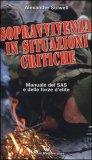 Sopravvivenza in Situazioni Critiche