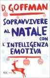 Sopravvivere al Natale con l'Intelligenza Emotiva  - Libro