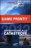 2012 - Sopravvivere alla Catastrofe