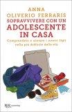Sopravvivere con un Adolescente in Casa — Libro