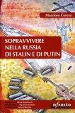 Sopravvivere nella Russia di Stalin e di Putin - Libro