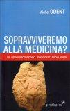 Sopravviveremo alla Medicina? — Libro