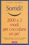 Sorridi! 2000 e 2 Modi per Coccolarsi un Pò
