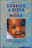 Sorriso & Gioia con la Musica libro + CD Musicale