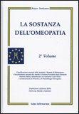 La Sostanza dell'Omeopatia - 2° volume