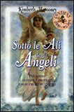 Sotto le Ali degli Angeli - LIBRO + 44 Carte
