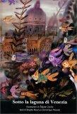 Sotto la Laguna di Venezia — Libro