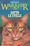 Warrior Cats - Sotto le Stelle - Libro