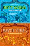 Sottoterra - Sottacqua - Libro