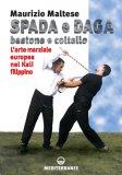 Spada e Daga / Bastone e Coltello   - Libro