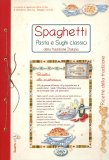 Spaghetti, Pasta e Sughi Classici