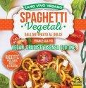 eBook - Spaghetti Vegetali dall'Antipasto al Dolce - PDF