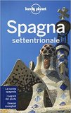 Spagna Settentrionale - Guida Lonely Planet