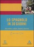 Lo Spagnolo in 30 Giorni + CD