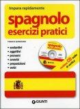 Spagnolo - Esercizi Pratici - con CD Audio