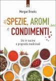 Spezie, Aromi e Condimenti - Libro