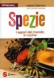 Spezie - I Sapori del Mondo in Cucina  - Libro