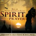 Spirit Prayer - Best of Native American Flute - CD