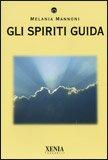 Gli Spiriti Guida — Libro