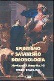 Spiritismo - Satanismo - Demonologia