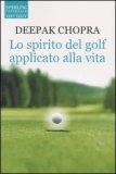 Lo Spirito del Golf Applicato alla Vita — Libro