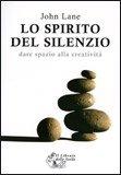 Lo Spirito del Silenzio — Libro