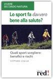 Lo Sport fa Davvero Bene alla Salute? — Libro
