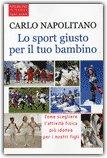 Lo Sport Giusto per il Tuo Bambino