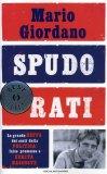 SPUDORATI La grande beffa dei costi della politica: false promesse e verità nascoste di Mario Giordano