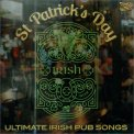 St Patrick's Day - Ultimate Irish Pub Songs — CD