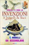 Stacca... e Crea le Invenzioni di Leonardo da Vinci - Libro