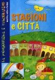 Stagioni e Città   - Libro