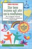 Star Bene Insieme agli Altri con la Mindfulness - Libro