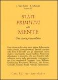 Stati Primitivi della Mente  - Libro