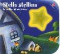 Stella Stellina la Notte si Avvicina - Libro