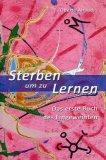 Sterben Um Zu Lernen  - Libro