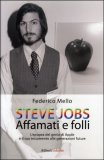 Steve Jobs - Affamati e Folli