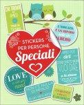 Stickers per Persone Speciali — Cancelleria