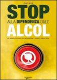 Stop alla Dipendenza dall'Alcol — Libro