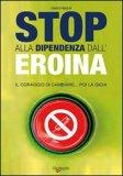 Stop alla Dipendenza dall'Eroina — Libro