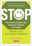 STOP - Porre dei Limiti ai Propri Figli Attraverso l'Ascolto e il Rispetto - Libro